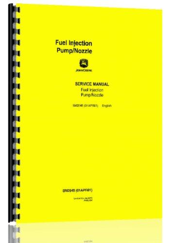 John Deere Fuel Injection PumpNozzle Service Manual
