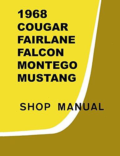 1968 Comet Fairlane Falcon Mustang Shop Service Repair Manual Engine Electrical